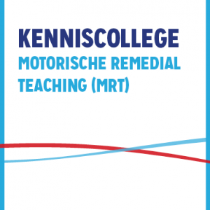 Kenniscollege Motorische Remedial Teaching (MRT)