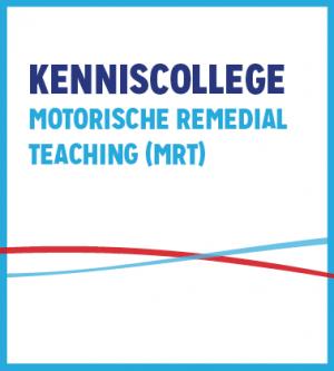 Kenniscollege Motorische Remedial Teaching (MRT)