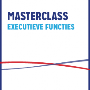 Masterclass Executieve Functies (VO)