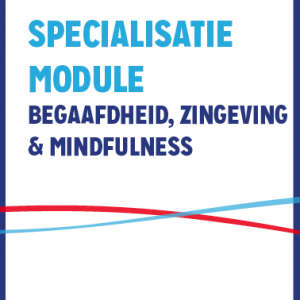 Specialisatiemodule Begaafdheid En Zingeving