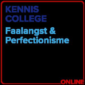 Kenniscollege Faalangst & Perfectionisme