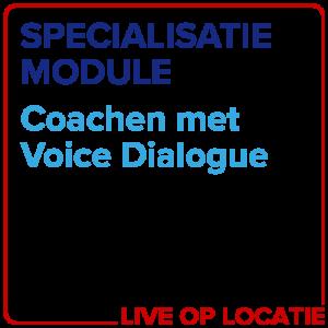 Specialisatiemodule Coachen Met Voice Dialogue