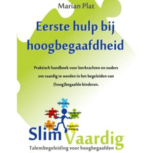 Slimvaardig: Eerste Hulp Bij Hoogbegaafdheid