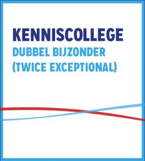 Kenniscollege Dubbel Bijzonder (Twice Exceptional)