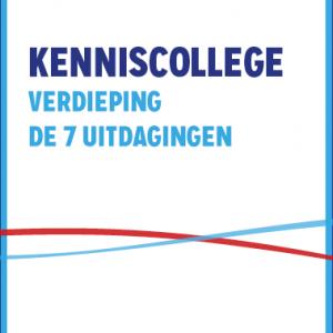 Kenniscollege Verdieping De 7 Uitdagingen