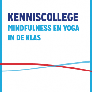 Kenniscollege Mindfulness En Yoga In De Klas