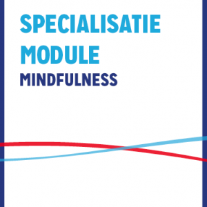 Specialisatiemodule Mindfulness