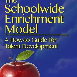 The Schoolwide Enrichment Model